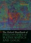 The Oxford Handbook of Philosophy of Mathematics and Logic (Oxford Handbooks) Cover Image