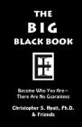 The Big Black Book: Become Who You Are Cover Image