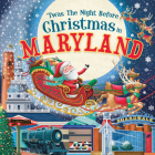 'twas the Night Before Christmas in Maryland Cover Image