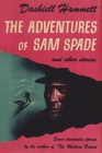 The Adventures of Sam Spade and Other Stories Cover Image