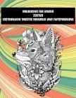 Malbücher für Kinder - Erstaunliche Muster Mandala und Entspannung - Zootier Cover Image