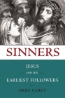 Sinners: Jesus and His Earliest Followers Cover Image