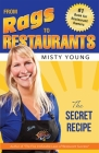 From Rags to Restaurants: The Secret Recipe Cover Image