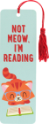 Not Meow, I'm Reading Children's Bookmark Cover Image