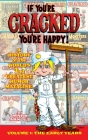 If You're Cracked, You're Happy (hardback): The History of Cracked Mazagine, Part Won Cover Image