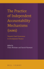 The Practice of Independent Accountability Mechanisms (Iams): Towards Good Governance in Development Finance Cover Image