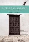 Saving San Antonio: The Preservation of a Heritage Cover Image