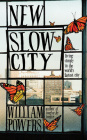 New Slow City: Living Simply in the World's Fastest City Cover Image