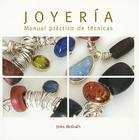 Joyería. Manual práctico. Técnicas Cover Image