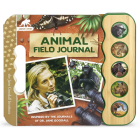 Animal Field Journal: Inspired by the Journals of Jane Goodall Cover Image