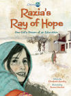 Razia's Ray of Hope: One Girl's Dream of an Education (CitizenKid) Cover Image