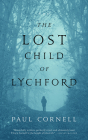 The Lost Child of Lychford (Witches of Lychford #2) Cover Image