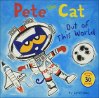 Out of This World (Pete the Cat) Cover Image