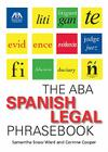 The ABA Spanish Legal Phrasebook Cover Image