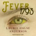 Fever 1793 Lib/E Cover Image