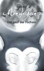 Mondschein: Der Lauf der Füchsin Cover Image