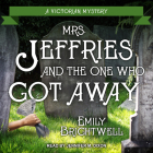 Mrs. Jeffries and the One Who Got Away Cover Image