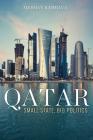 Qatar: Small State, Big Politics Cover Image