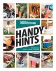 Family Handyman Handy Hints: Tips, Tricks & Hacks to Make Life Easier Cover Image