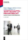 Wirtschaftsprivatrecht: Kompaktwissen Für Betriebswirte (de Gruyter Studium) Cover Image