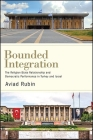Bounded Integration: The Religion-State Relationship and Democratic Performance in Turkey and Israel Cover Image