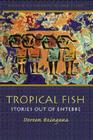 Tropical Fish: Stories Out of Entebbe Cover Image