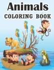 Animals Coloring Book: Best Animal Coloring Book for Kids and Toddlers Fun Coloring books for kids Jungle Animals Coloring Book for Kids Supe Cover Image
