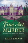 The Fine Art of Murder: A Katherine Sullivan Mystery Cover Image