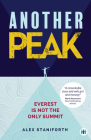 Another Peak: Everest Is Not the Only Summit (Inspirational) Cover Image