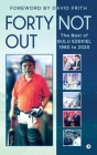 Forty Not Out: The Best of Gulu Ezekiel 1980 to 2020 Cover Image