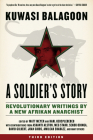 A Soldier's Story: Revolutionary Writings by a New Afrikan Anarchist (Kersplebedeb) Cover Image