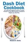 Dash Diet Cookbook Cover Image