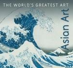 Asian Art (World's Greatest Art) Cover Image