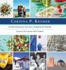 Corinna P. Kromer, A Mediterranean Infused Cookbook and Memoir: Seasonal & Allergen Free Cooking Cover Image
