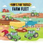Farm Fleet (Finn's Fun Trucks) Cover Image