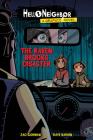 The Raven Brooks Disaster (Hello Neighbor: Graphic Novel #2) Cover Image