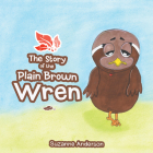 Story of the Plain Brown Wren Cover Image