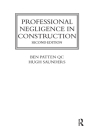 Professional Negligence in Construction (Construction Practice) Cover Image