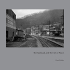 The Railroad and the Art of Place Cover Image