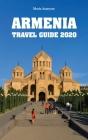 Armenia Travel Guide 2020 Cover Image