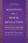 Manifesto for a Moral Revolution: Practices to Build a Better World Cover Image