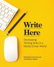 Write Here: Developing Writing Skills in a Media-Driven World Cover Image