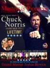 Martial Arts Masters & Pioneers: Tribute to Chuck Norris: Giving Back for a Lifetime Cover Image