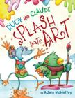 Rudy and Claude Splash Into Art Cover Image