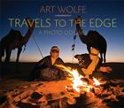 Travels to the Edge: The Photo Odyssey Cover Image