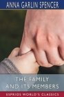 The Family and its Members (Esprios Classics) Cover Image