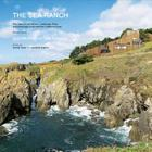 The Sea Ranch: Fifty Years of Architecture, Landscape, Place, and Community on the Northern California Coast  (Sea Ranch Illustrated Coffee Table Book) Cover Image