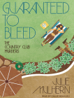 Guaranteed to Bleed (Country Club Murders #2) Cover Image