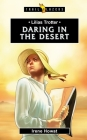 Lilias Trotter: Daring in the Desert (Trail Blazers) Cover Image