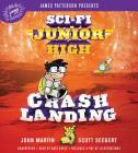 Sci-Fi Junior High: Crash Landing Cover Image